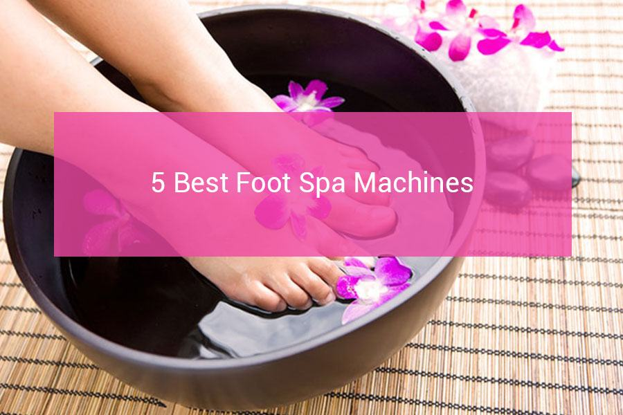 What To Use In A Foot Spa