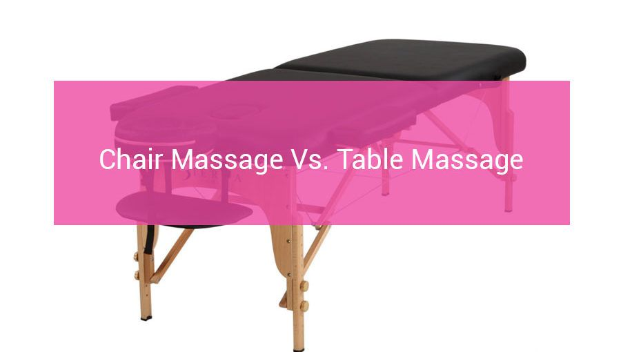 chair-massage-vs-table-massage-post-article